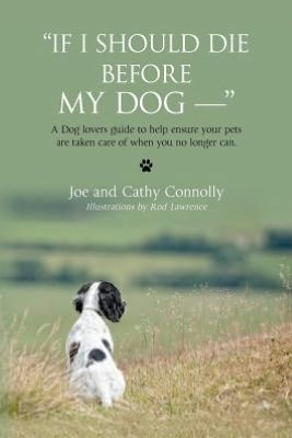 Book Cover If I Should Die Before My Dog